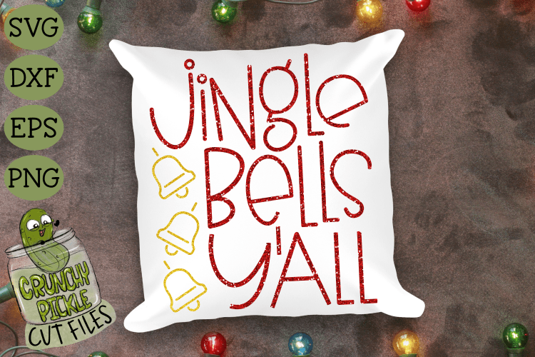 Jingle Bells Y'all Christmas SVG Cut File